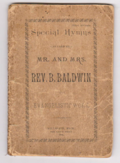 Image for Special Hymns :  As Used by Mr. and Mrs. Rev. B. Baldwin in Evnagelistic Work