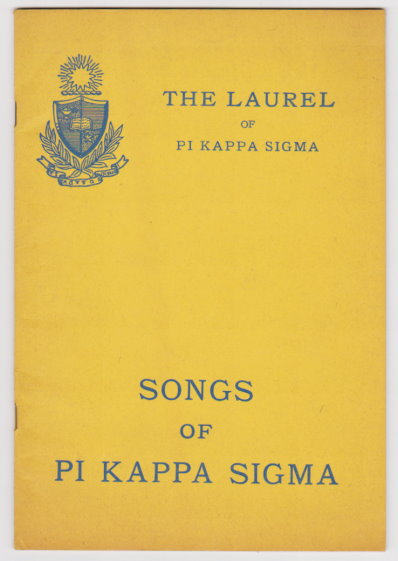 Image for Laurel of Pi Kappa Sigma, the :  Song Book Number