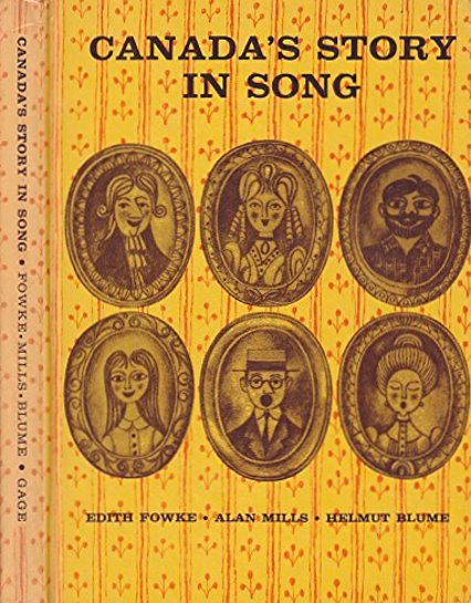 Image for Canada's Story in Song :  With Piano Accompaniments by Helmut Blume