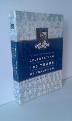 Image for East Fremantle Football Club Celebrating 100 Years of Tradition (Old East Sharks 1898-1997)