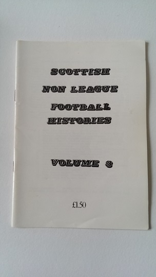 Image for Scottish Non League Football Histories Volume 3