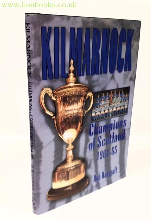 Image for Kilmarnock: Champions of Scotland 1964-65