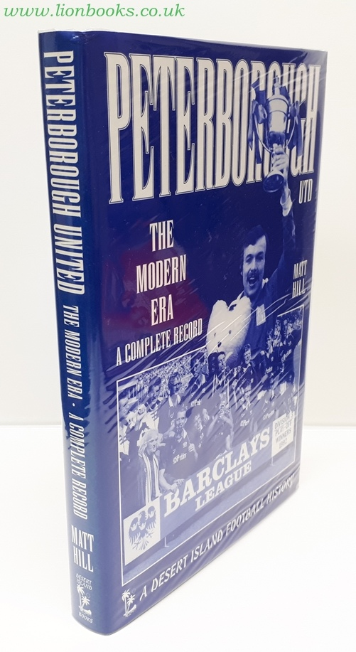 Image for Peterborough United The Modern Era - a Complete Record