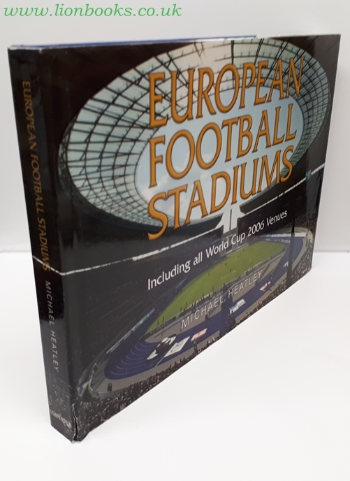 Image for European Football Stadiums Including all World Cup 2006 Venues
