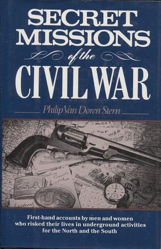Image for Secret Missions Of The Civil War