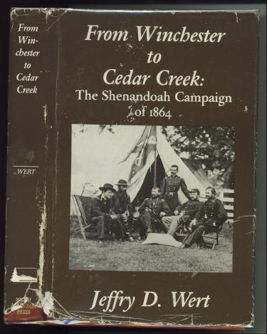 Image for From Winchester To Cedar Creek The Shenandoah Campaign of 1864