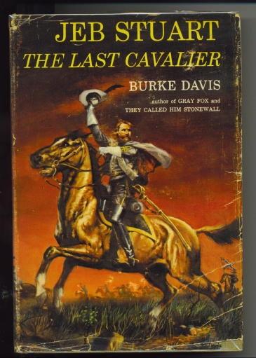 Image for Jeb Stuart The Last Cavalier