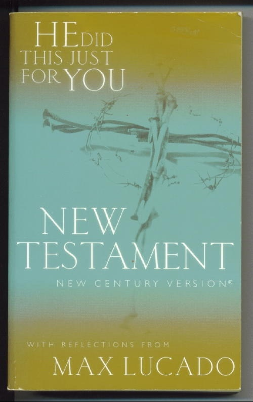 Image for He Did This Just For You: New Testament New Century Version