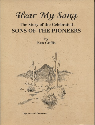 Image for Hear My Song The Story of the Celebrated Sons of the Pioneers