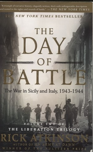 Image for The Day of Battle The War in Sicily and Italy, 1943-1944