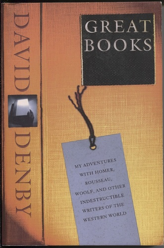 Image for Great Books My Adventures with Homer, Rousseau, Woolf, and Other Indestructible Writers of the Western World