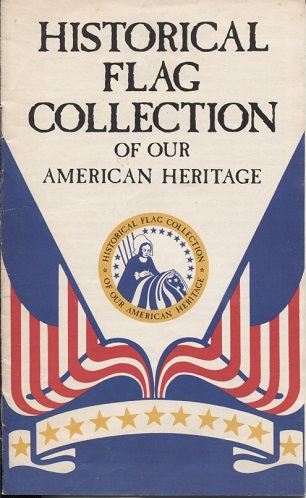 Image for Historical Flag Collection of Our American Heritage