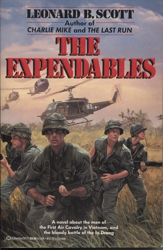 Image for The Expendables A Novel about the Men of the First Air Cavalry in Vietnam, and the Bloody Battle of the La Drang