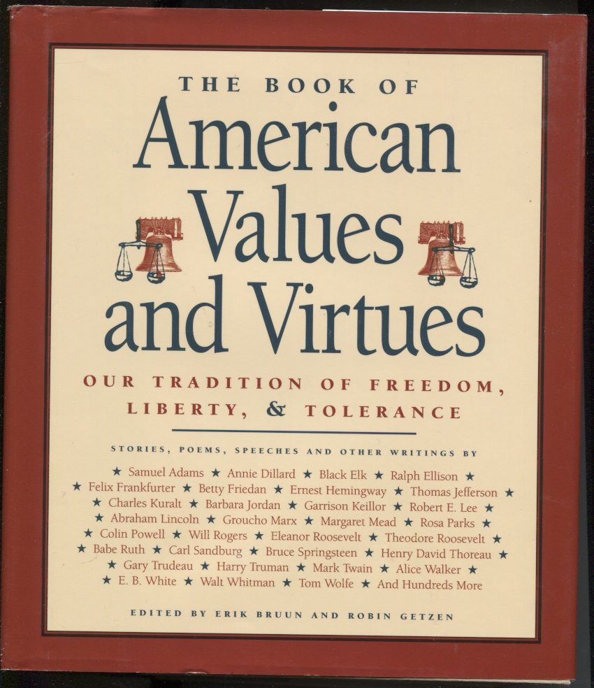Image for The Book of American Values and Virtues Our Tradition of Freedom, Liberty, & Tolerance