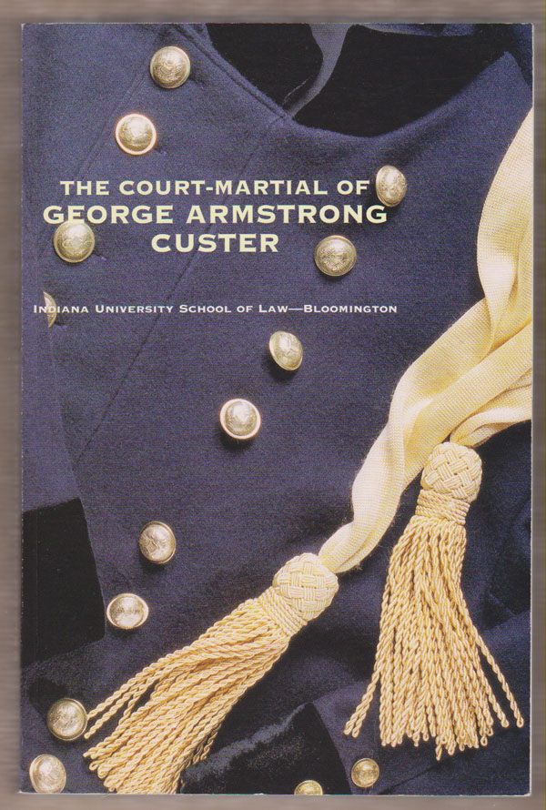 Image for The Court-Martial of George Armstrong Custer