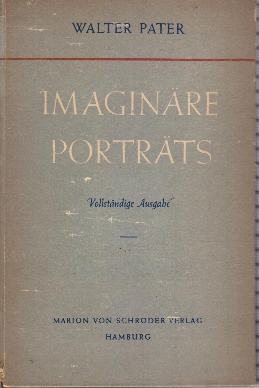Image for Imaginare Portrats: Vllstandige Ausgabe