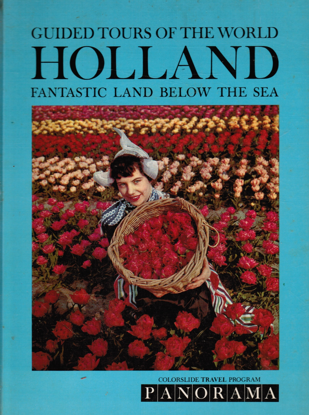 Image for A Colorslide Tour of Holland: Fantastic Land Below the Sea