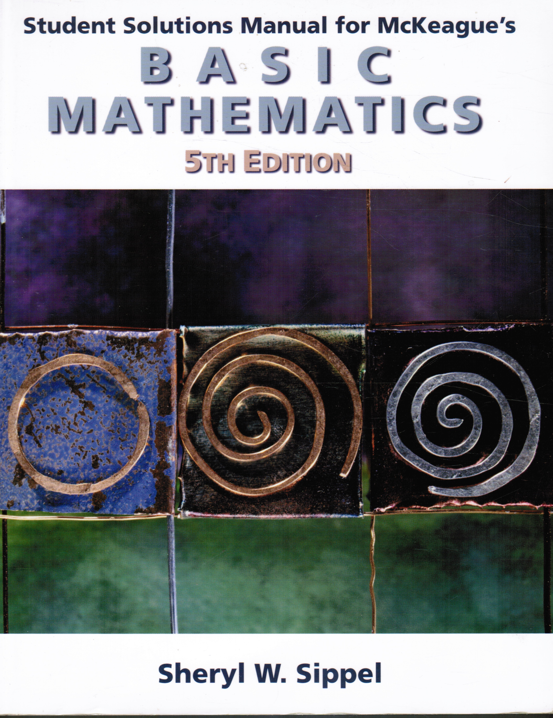 Image for Student Solutions Manual For Mckeague's Basic Mathematics
