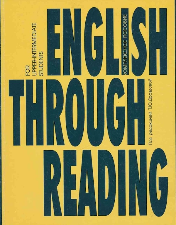 Image for English Through Reading: For Upper-intermediate Students Russian and English Version