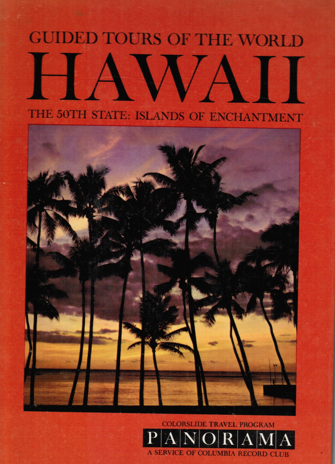 Image for A Colorslide Tour Of Hawaii (the 50th State: Islands Of Enchantment)