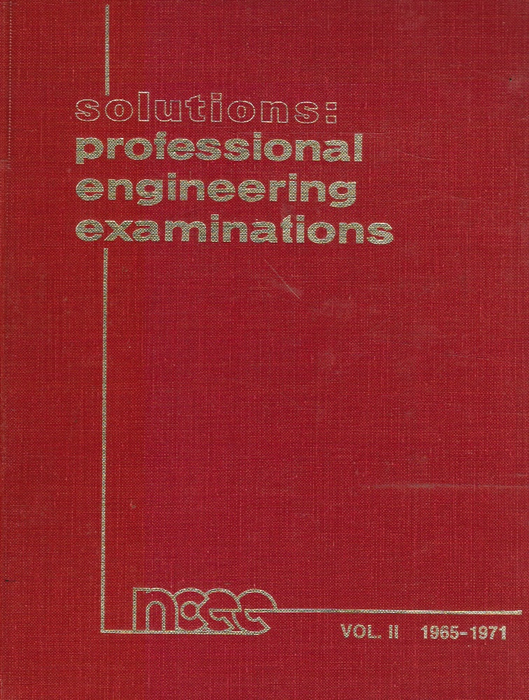 Image for Solutions: Professional Engineering Examinations Volume II (1965-1971)