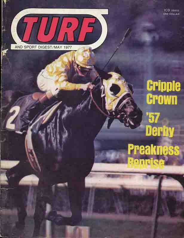 Image for Turf and Sport Digest: May 1977 Cripple Crown, '57 Derby, Preakness