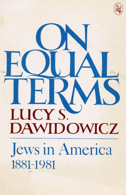 Image for On Equal Terms: Jews in America 1881-1981 (Advanced Reading Copy)