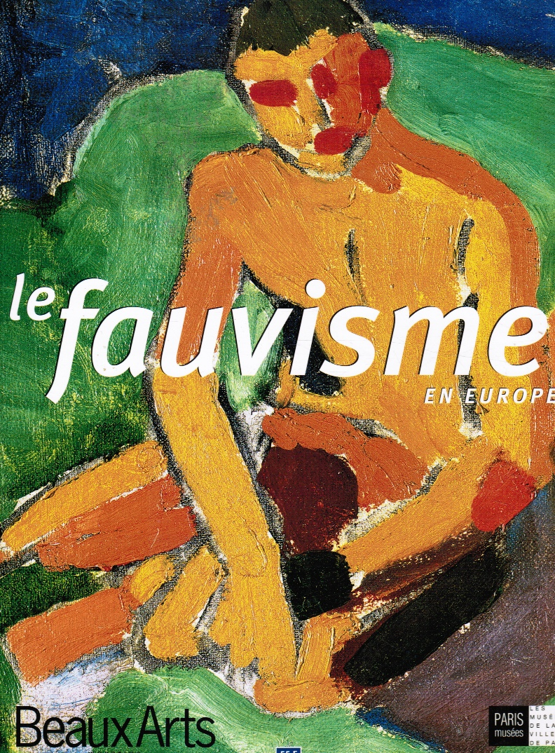 Image for Le Fauvisme En Europe:  Beaux Arts Hors-Serie