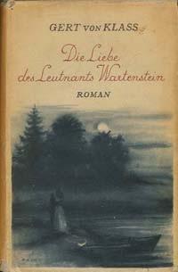 Image for Die Liebe Des Leutnants Wartenstein: Roman
