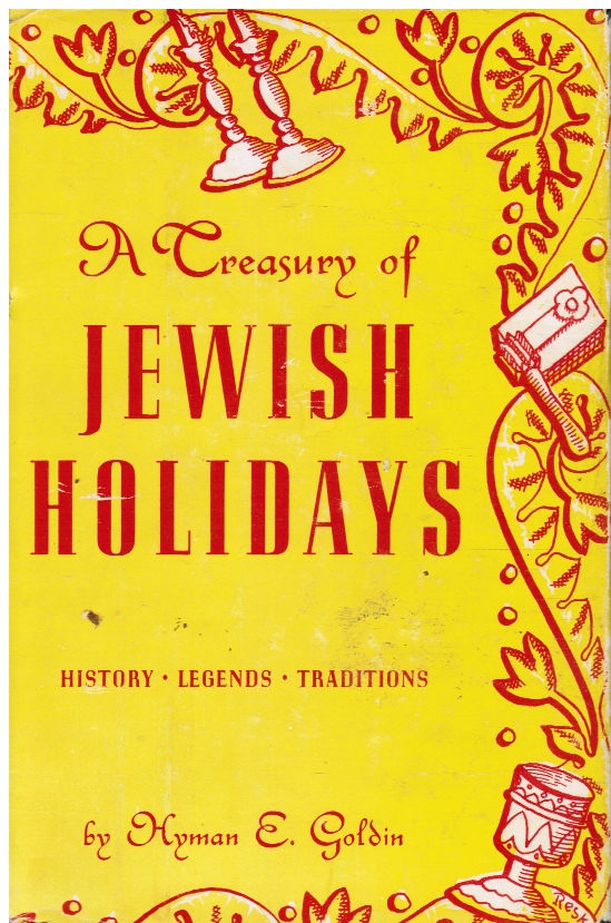 Image for A Treasury of Jewish Holidays: History, Legends, Traditions