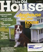 Image for THIS OLD HOUSE Magazine: July/August 2005 Cover: Doghouse