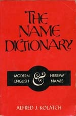 Image for The Name Dictionary: Modern English and Hebrew Names