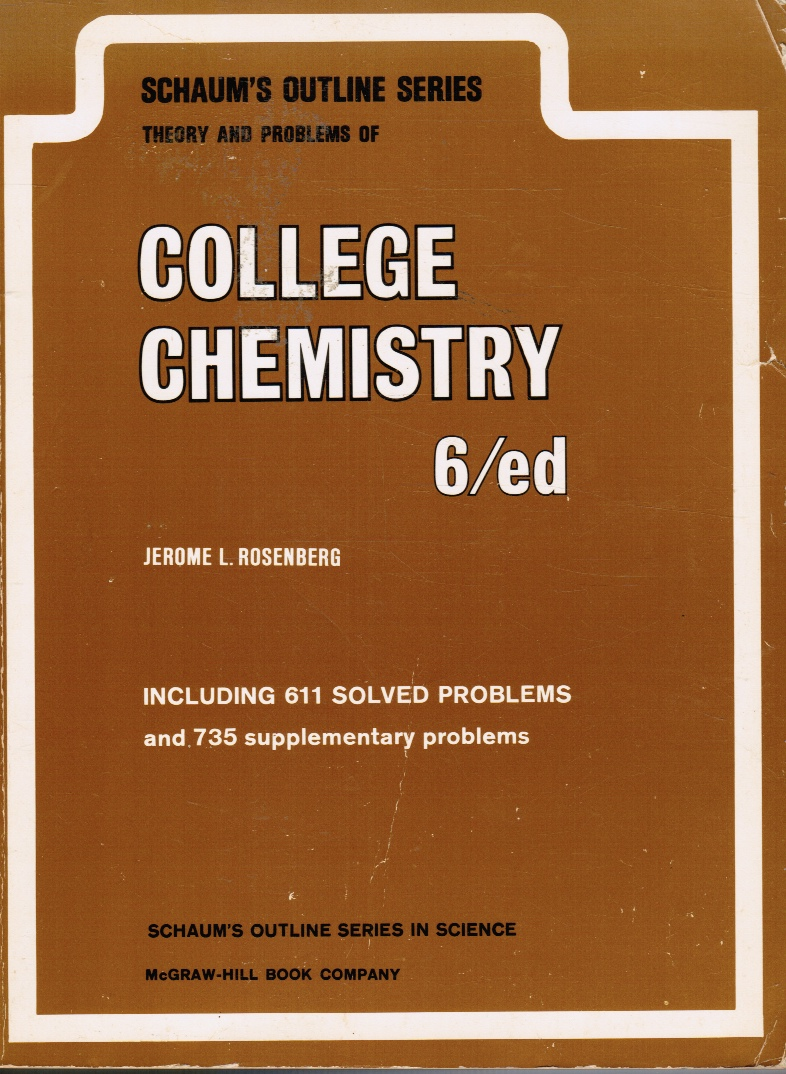 Image for Schaum's Outline of Theory and Problems of College Chemistry