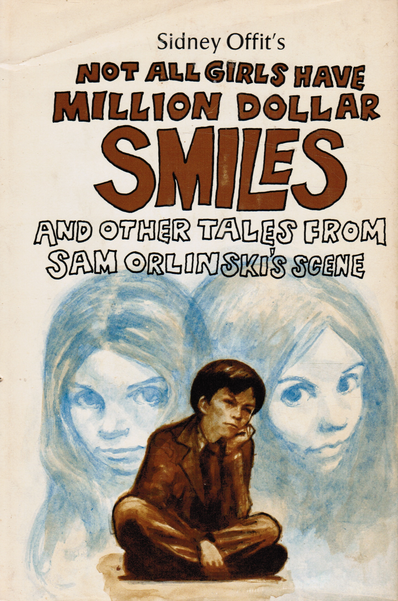 Image for Not all Girls Have Million Dollar Smiles and Other Tales from Sam Orlinski's Scene (Signed by Author)