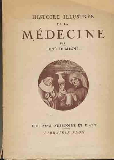 Image for Histoire Illustree De La Medicine