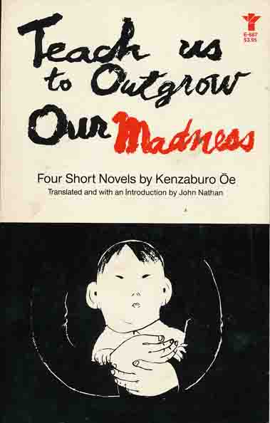 Image for Teach Us to Outgrow Our Madness - Four Short Novels Author Photo Included