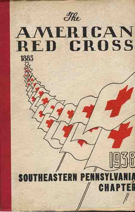 Image for American Red Cross, Southeastern Pennsylvania Chapter 1885-1917-1938