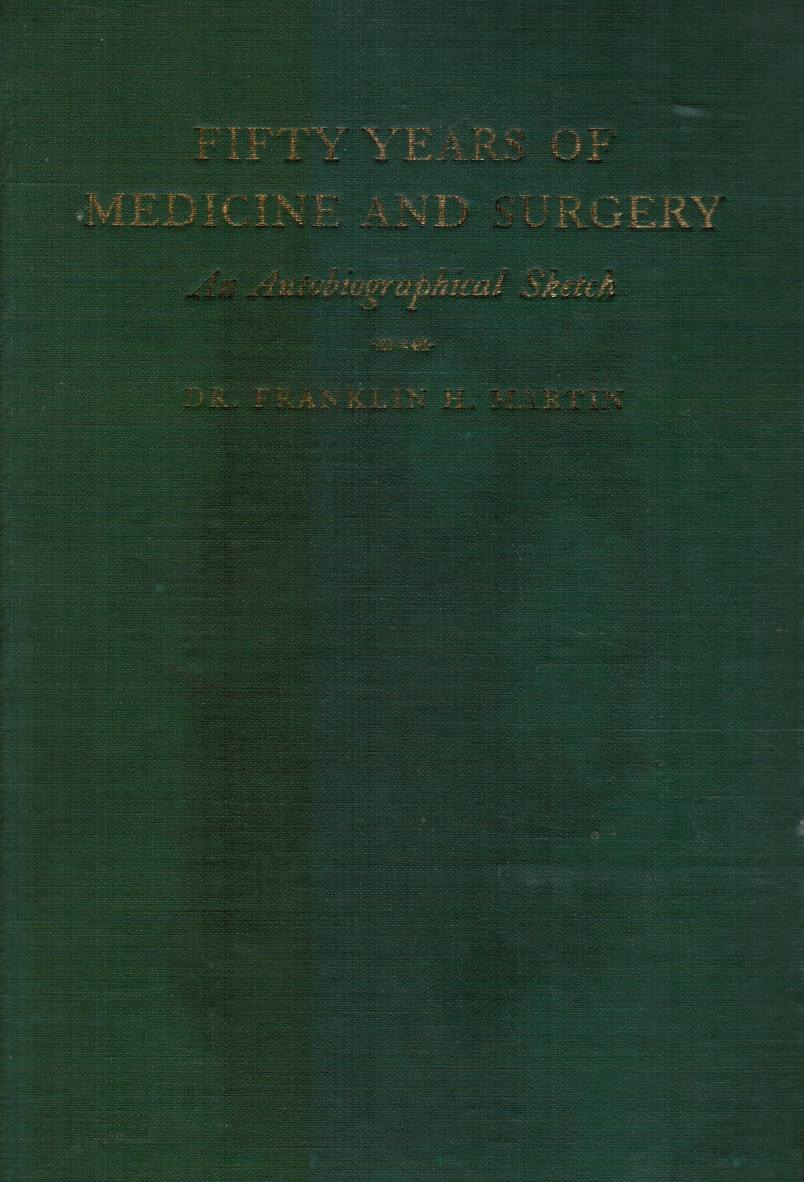 Image for Fifty Years of Medicine and Surgery: an Autobiographical Sketch