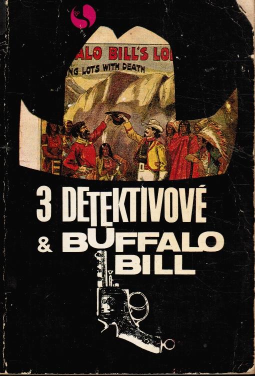 Image for Tri Detektivove a Buffalo Bill  (3 Detektivove & Buffalo Bill)