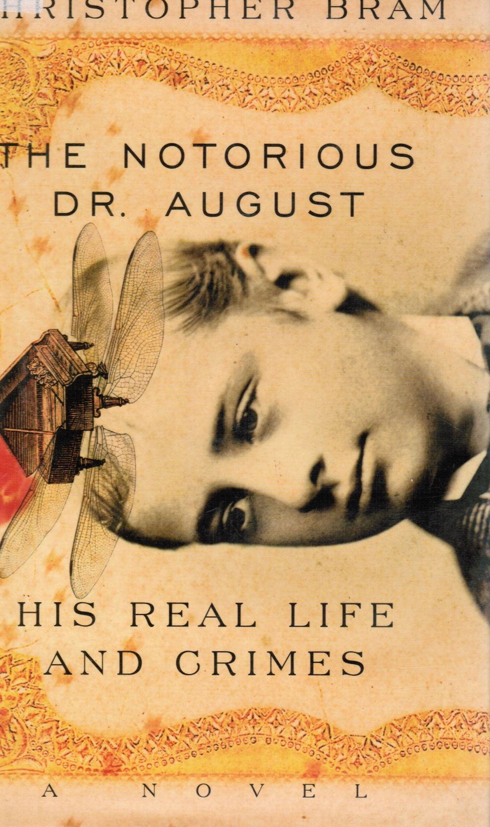 Image for The Notorious Dr. August - His Real Life and Crimes