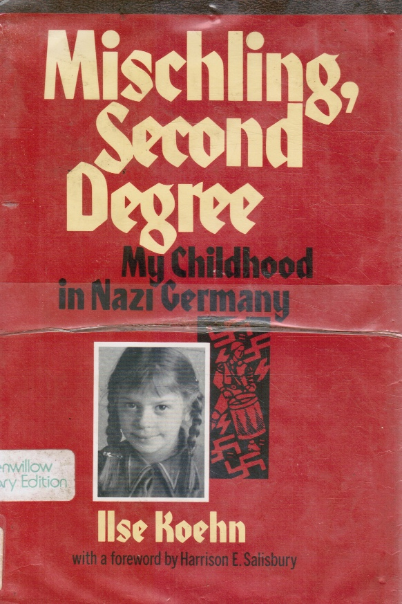 Image for Mischling, Second Degree - My Childhood in Nazi Germany