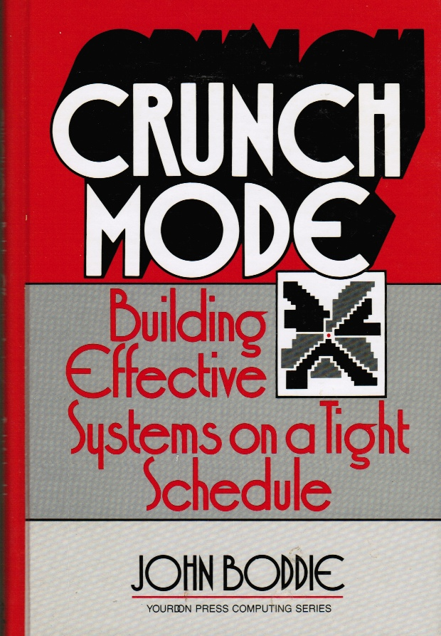 Image for Crunch Mode: Building Effective Systems on a Tight Schedule