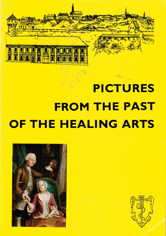 Image for Pictures from the Past of the Healing Arts