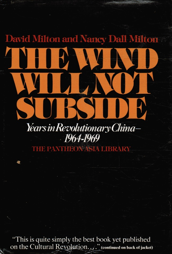 Image for The Wind Will Not Subside: Years in Revolutionary China, 1964-1969