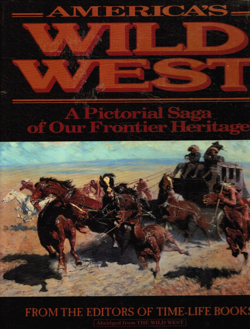 Image for America's Wild West:  A Pictorial Saga of Our Frontier Heritage