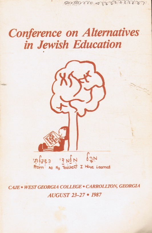 Image for Conference on Alternatives in Jewish Education - West Georgia College, Carrollton, GA Aug 23-27, 1987