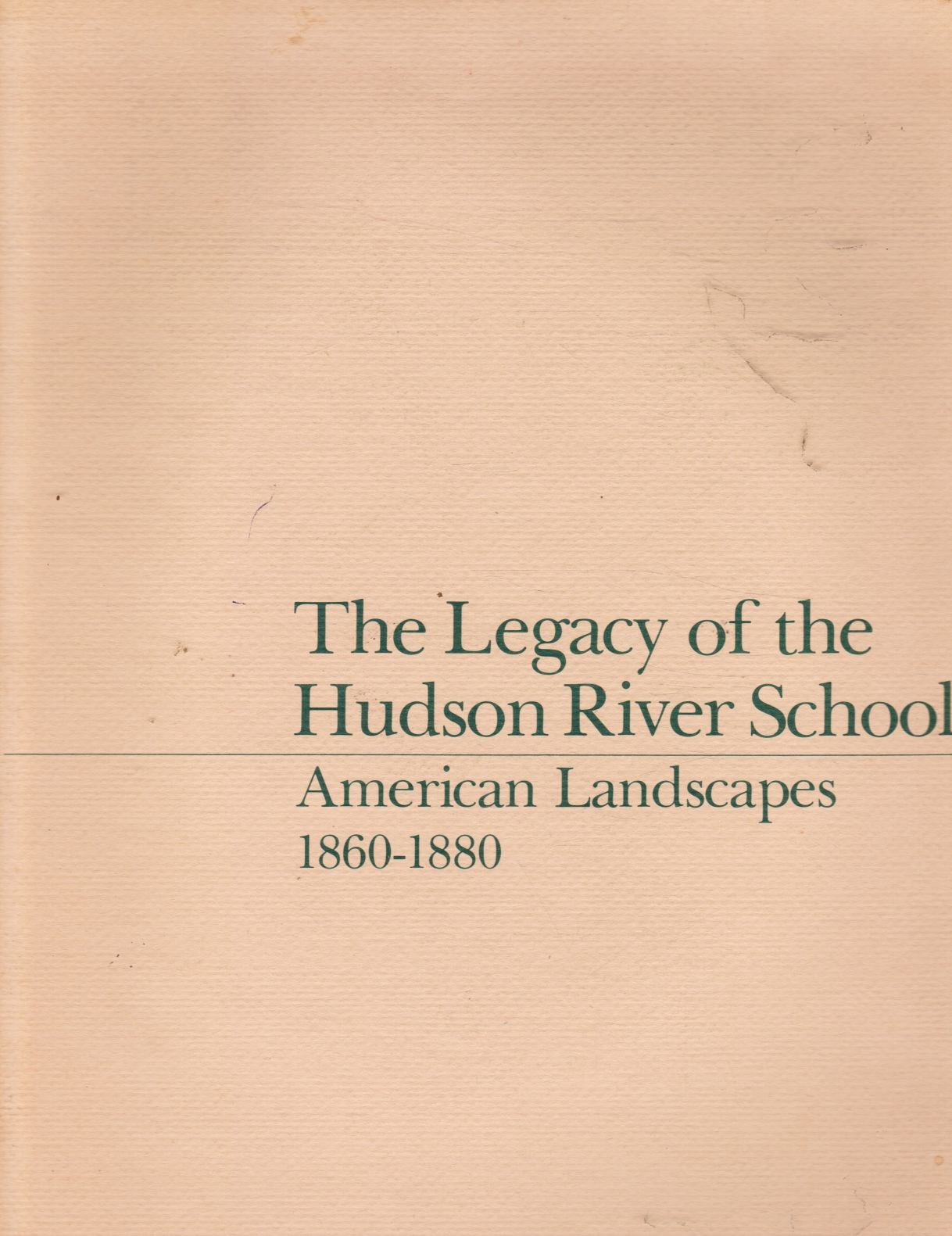 Image for The Legacy of the Hudson River School