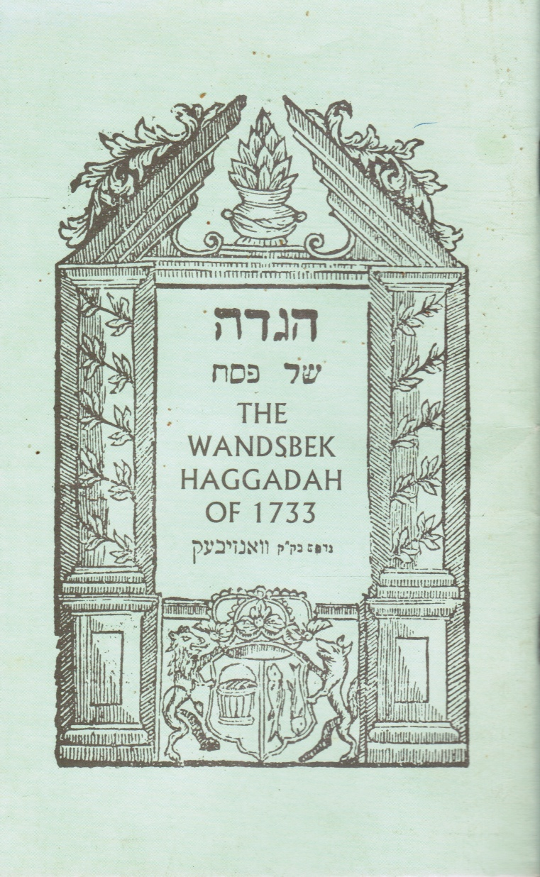 Image for The Wandsbek Haggadah of 1733
