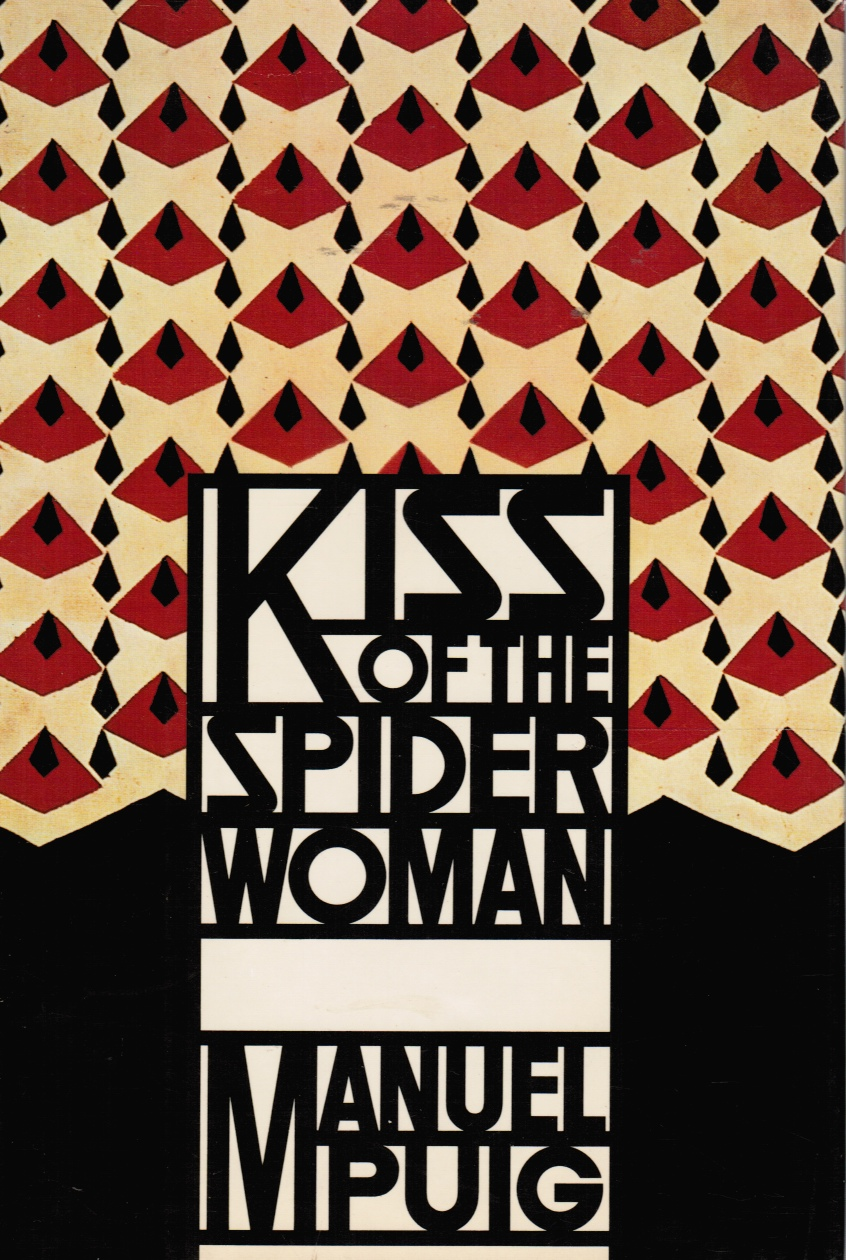 Image for Kiss of the Spider Women Includes a separate photo of Manuel Puig by J. E. Lamarca