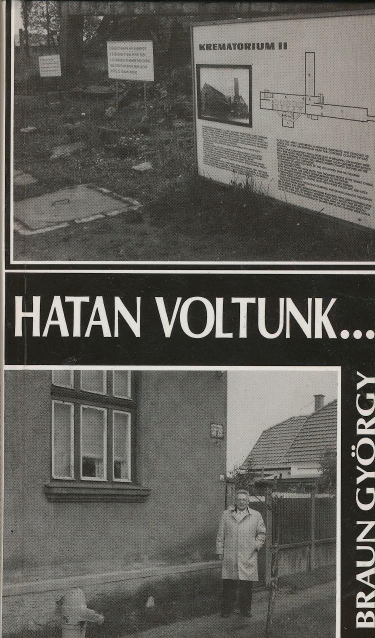 Image for Hatan Voltunk:  Mateszalka, Auschwitz-Birenau, Los Angeles